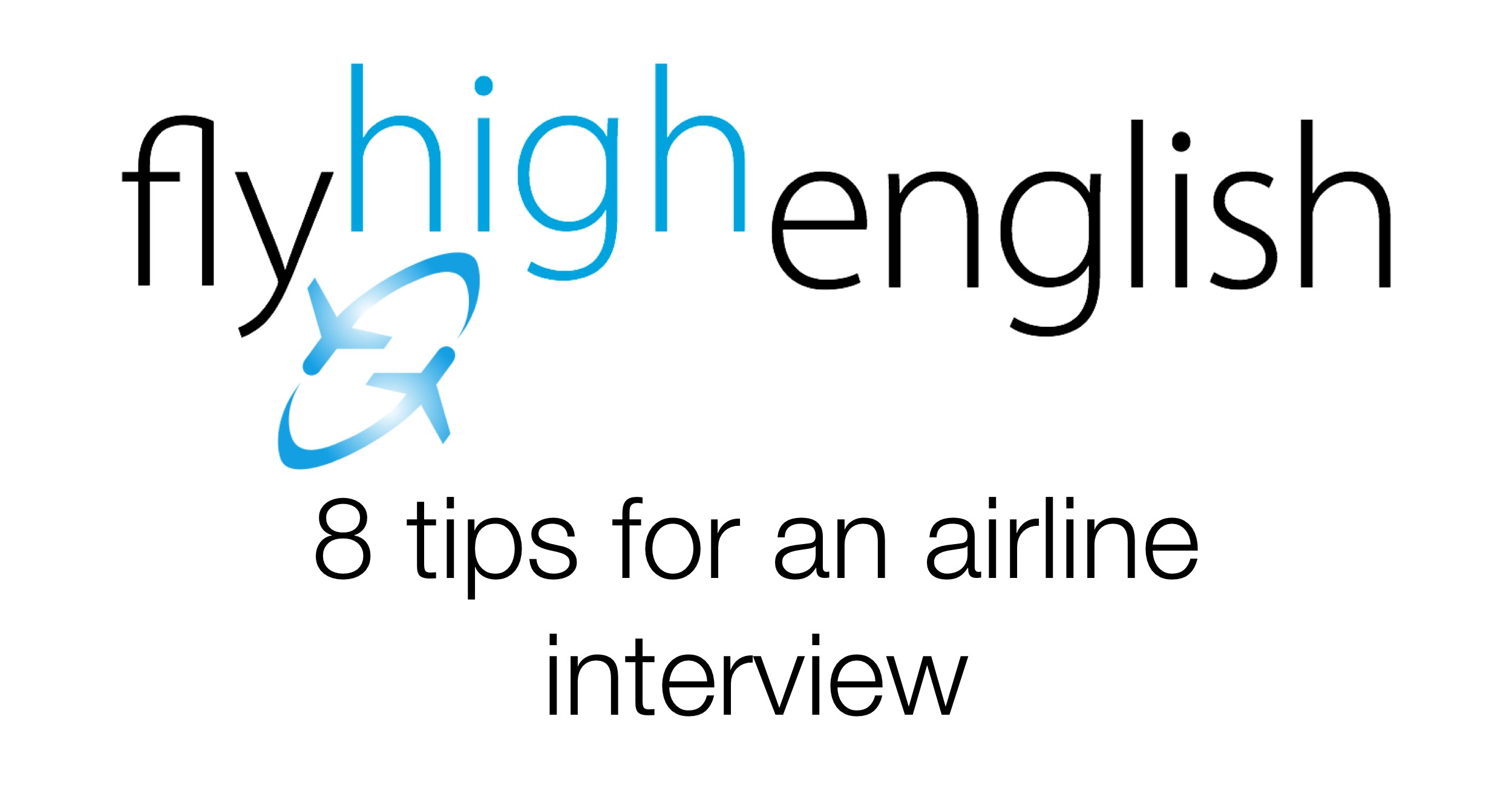 8 tips for an airline interview.